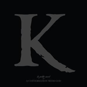 King 810 - La Petite Mort or a Conversation with God