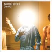 Thirteen Senses - Contact